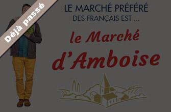 Le marché d'Amboise devient le marché préféré des Français