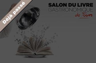 Salon du livre gastronomique: une première à Tours
